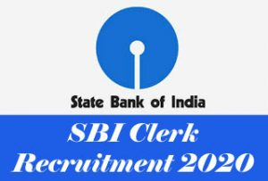 SBI Clerk Recruitment 2020, SBI Clerk 2020 : News, Notification, Exam date, Vacancy Details, Eligibility, Application form