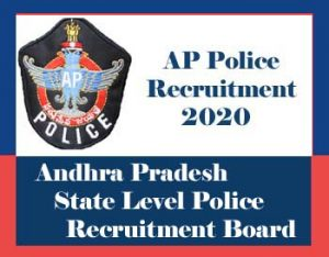 AP Police Recruitment 2020 : AP PoliceUpcoming Constable, SI Vacancy