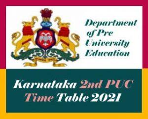 Karnataka 2nd PUC Time Table 2021 Download, Karnataka PUC Time table 2021