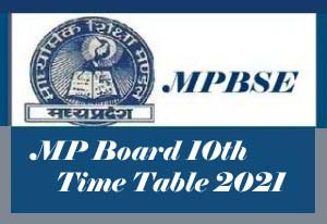 MP Board 10th Time table 2021 Download , MP Board Time table 2021 Class 10