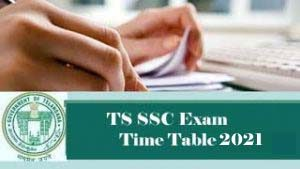 TS SSC Time table 2021 Download , Telangana SSC Exam Time table 2021, SSC Time table 2021 Telangana