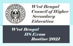 West Bengal HS Routine 2021 Download, WBCHSE Exam Routine 2021