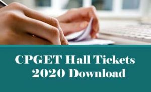 CPGET Hall ticket 2020, CPGET Admit card 2020, CPGET Hall tickets 2020