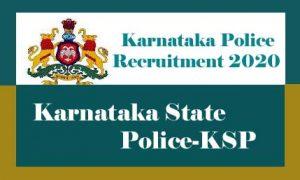 Karnataka Police Recruitment 2020, KSP Recruitment 2020-Upcoming Recruitment for SI & Constable