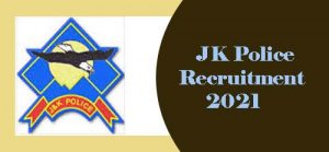 JK Police Recruitment 2021, J&K Police Upcoming Constable, SI Vacancy 2021