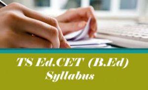 TS EdCET Syllabus 2020, TS BEd Syllabus 2020 Download Pdf