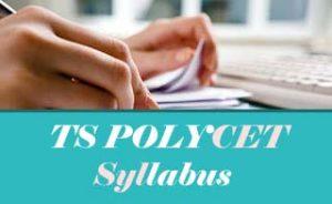 TS POLYCET Syllabus 2020 Download Pdf, TS CEEP Syllabus 2020 Download Pdf