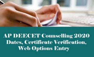 AP DEECET Counselling 2020, Counselling Dates, Fee, Procedure
