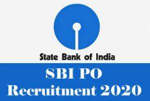 SBI PO 2020 : Recruitment News,Notification, Exam date, Registration, Vacancy