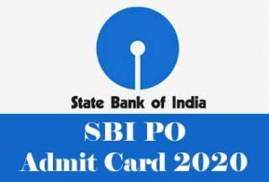 SBI PO Admit card 2020 Download, SBI PO Admit card Download 2020