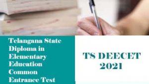 TS DEECET 2021, TS DIETCET 2021, TS TTC 2021