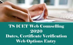 TS ICET Counselling 2020, TS ICET Counselling dates 2020, TS ICET Web Counselling 2020,