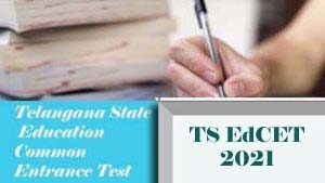 TS BEd 2021, TS EdCET  2021 : Exam date, Notification, Online application form