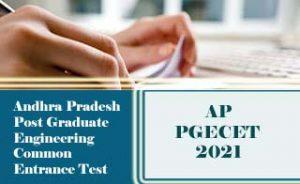 AP PGECET 2021, PGECET 2021:Exam date, Notification, Eligibility, Fee, Online Application