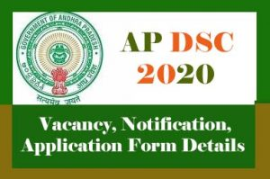 AP DSC 2020, AP TET Cum TRT 2020 : Latest News, Notification, Exam date, Online application