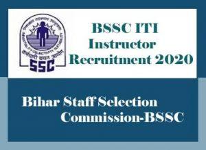 BSSC ITI Instructor Recruitment 2020, Bihar SSC Recruitment 2020