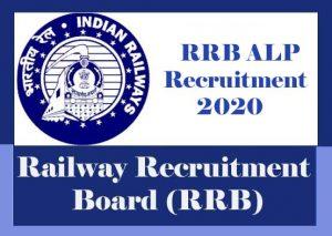 RRB ALP Recruitment 2020, Assistant Loco Pilot & Technician Grade-III -Notification, Apply Online