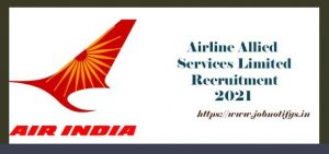 AASL Recruitment 2021, Airline Allied Services Ltd Recruitment 2021