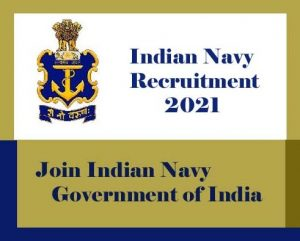 Indian Navy Recruitment 2021-Upcoming Vacancy- Engineers, Sailor (SSR/AA/MR) : Notification, Exam date, Eligibility, Application form