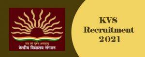 KVS Recruitment 2021-2022