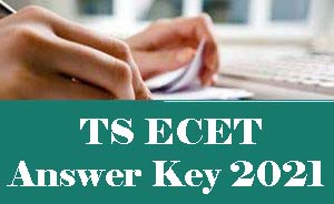 TS ECET Answer Key 2021, TS ECET Key 2021, TS ECET 2021 Answer Key, TS ECET 2021 Key