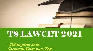 TS LAWCET 2021, LAWCET 2021