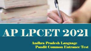 AP LPCET 2021 : Notification, Exam date, Eligibility, Online Application form, Apply Online