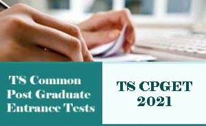 CPGET 2021, TS CPGET 2021 : Notification, Exam date, Online Application form