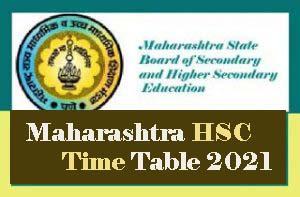 Maharashtra HSC Time table 2021, Maharashtra Board 12th ...