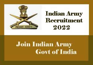 Indian Army Recruitment 2022, Upcoming Vacancy, Notification, Apply Online