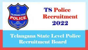 TS Police Recruitment 2022, Telangana Police Recruitment 2022