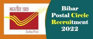 Bihar Postal Circle Recruitment 2022, Bihar Post Office Recruitment 2022
