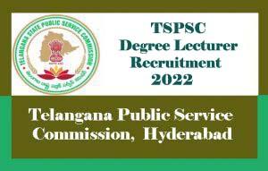 TSPSC Degree Lecturer Notification 2022, TSPSC Degree Lecturer Recruitment 2022